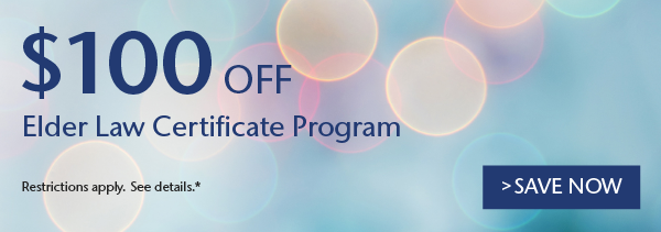 $100 Off Elder Law Certificate Program